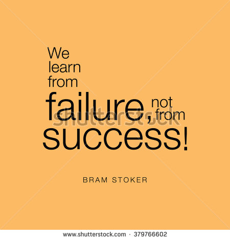 stock-vector--we-learn-from-failure-not-from-success-bram-stoker-379766602.jpg